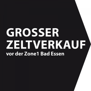 Zeltverkauf in der Zone1 Bad Essen